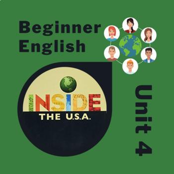 Newcomer & Beginner ESL Inside the USA Unit 4: Questions, Verbs, Activities