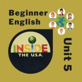 Newcomer & Beginner ESL Inside the USA Unit 5: money, food, likes, dislikes