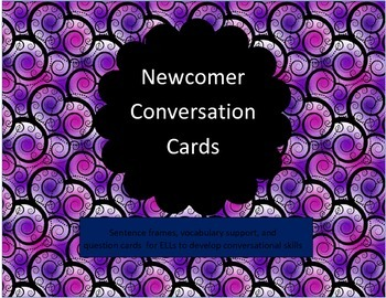 Newcomer Conversation Cards - ELL