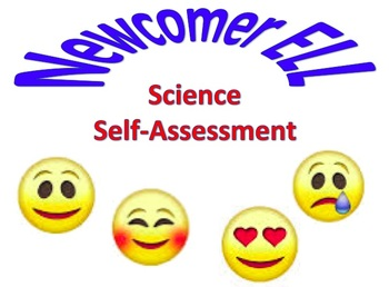 Newcomer ELL Science Self-Assessment