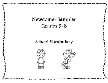Newcomer Sampler: Classroom Vocabulary