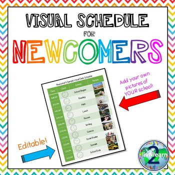 ell newcomer visual schedule editable template by 2livnlearn tpt