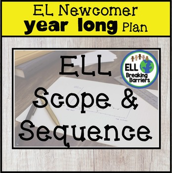 Newcomer Year Long Curriculum