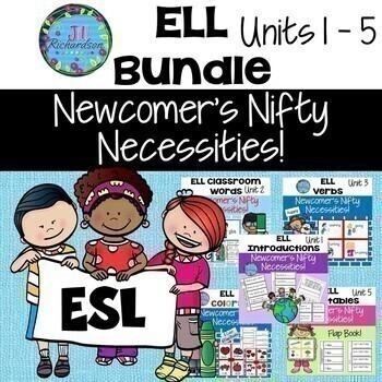 ESL Newcomers Bundle   1st 5 Units Introductions, School, Verbs, Colors, Veg.