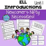 ESL NEWCOMER Introductions! Unit 1 (Includes Lesson Plans)