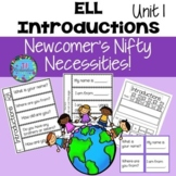 ESL NEWCOMER Introductions! First Day of School ESL