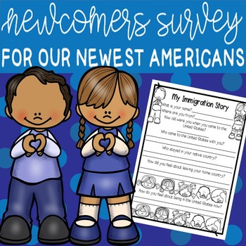Newcomers Survey: Learn Your Immigrant Students' Stories!