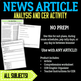 News Article Analysis and CER Graphic Organizer--SUB PLANS