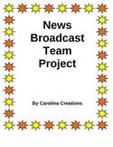 News Broadcast Team Project