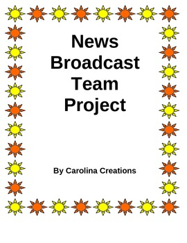 News Broadcast Team Project