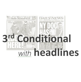 News & Journalism (A): 3rd Conditional Practice with Headlines  (Adult ESL)