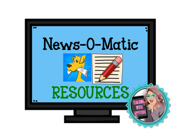 News-O-Matic App Writing Resources
