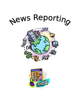 News Reporting -- Current Events