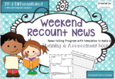 News Telling - Weekend Recount News
