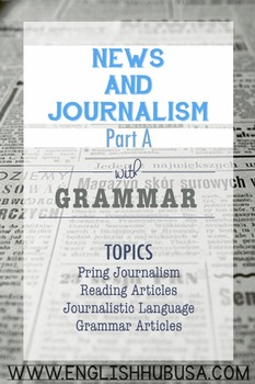 News and Journalism (A): Print Journalism Complete Packet  (Adult ESL)