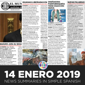 News summaries for Spanish students - January 14, 2019