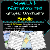 Informational Text & NewsELA Graphic Organizers Bundle *FU