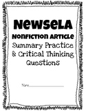 Newsela or any nonfiction article- Summarizing & Beyond/About the Text Questions