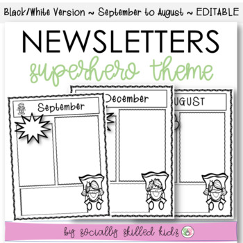 Newsletters: Superhero Theme {Sept. - Aug. // Black & White // Editable}