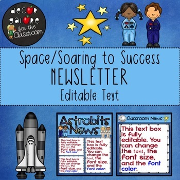 Newsletter EDITABLE Text - Space / Soaring to Success Decor