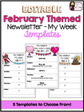 Newsletter (My Week) Editable Templates- February