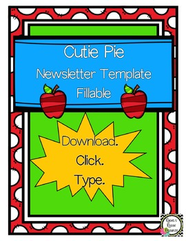 Newsletter Template (Fillable) - Cutie Pie