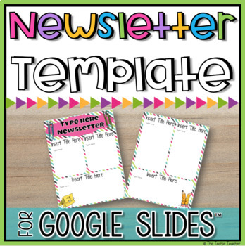editable newsletter template in google slides by the techie teacher. Black Bedroom Furniture Sets. Home Design Ideas