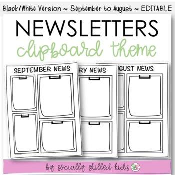Newsletters: Clipboard Themed {September - August // Black & White // Editable}