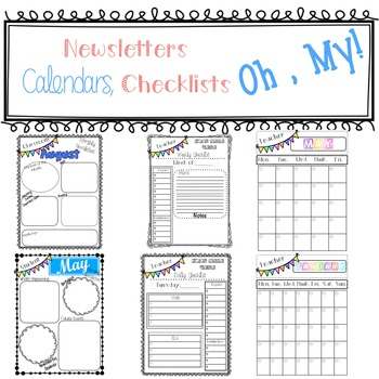 Newsletters, Calendars, and Checklist , OH MY!