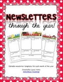 Newsletters Through the Year!- {Editable Newsletters for Each Month}