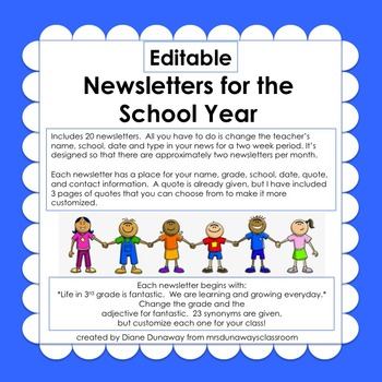 Newsletters for the School Year (editable) by Mrs Dunaways Classroom