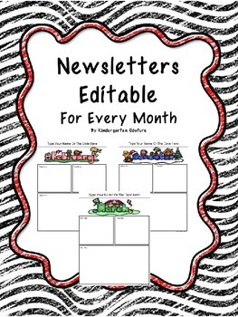 Newsletters:Editable For Every Month- In Color and Black and White