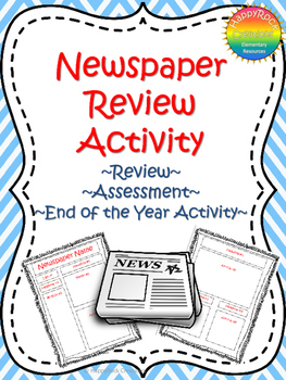 Newspaper Activity (End of the Year, Review or Assessment