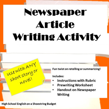 Newspaper Article Writing Activity, Works with any Novel or Short Story