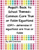August True & False Equations