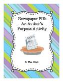 Newspaper Pie: An Author's Purpose Activity