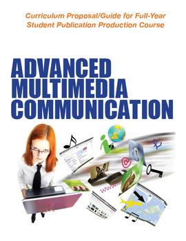 Newspaper Production Curriculum: Advanced Multimedia Communications