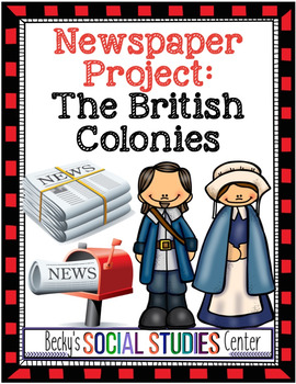 Newspaper Project: Life in the British Colonies - Writing
