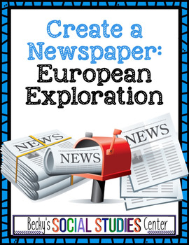 Newspaper Project: The Age of European Exploration