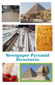 Newspaper Pyramid Structures - Detailed Lesson Plan and Ideas