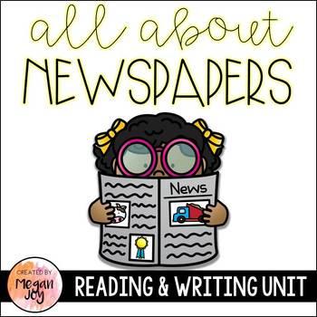 Newspaper Reading & Writing Unit