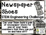 Newspaper Shoes - STEM Engineering Challenge
