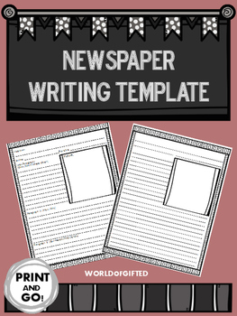 Newspaper Template- Writing, Reporting, Template with Directions, Blank Template
