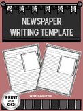 Newspaper Template- Writing, Reporting, Template with Dire
