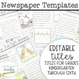 Newspaper Templates {Editable Titles}