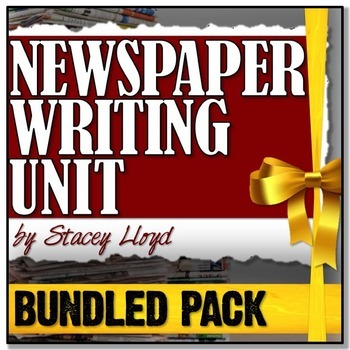 NEWSPAPER UNIT BUNDLE - Writing: Articles, Editorials, Reviews