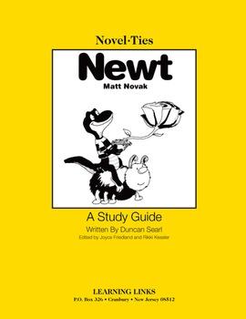 Newt - Novel-Ties Study Guide