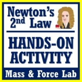Newton's Laws Activity - 2nd Law (Force, Mass) Hands-On Lab (Middle School)