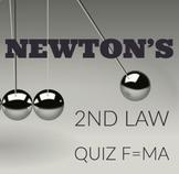 Newton's 2nd Law Quiz F=MA