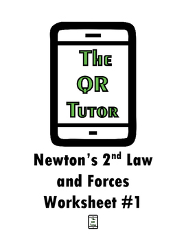 Newton's 2nd Law and Forces QR Code Worksheet #1